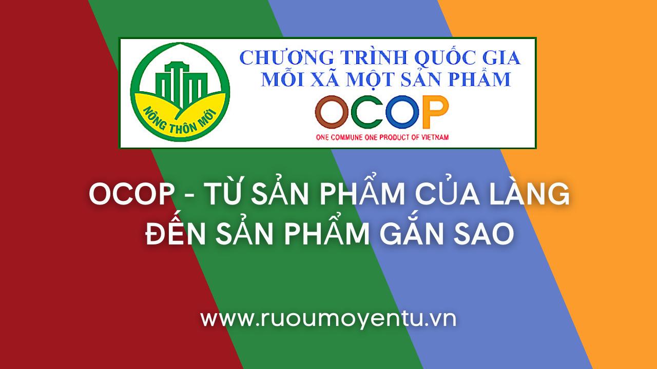 OCOP - Từ sản phẩm của làng đến sản phẩm gắn sao quốc gia